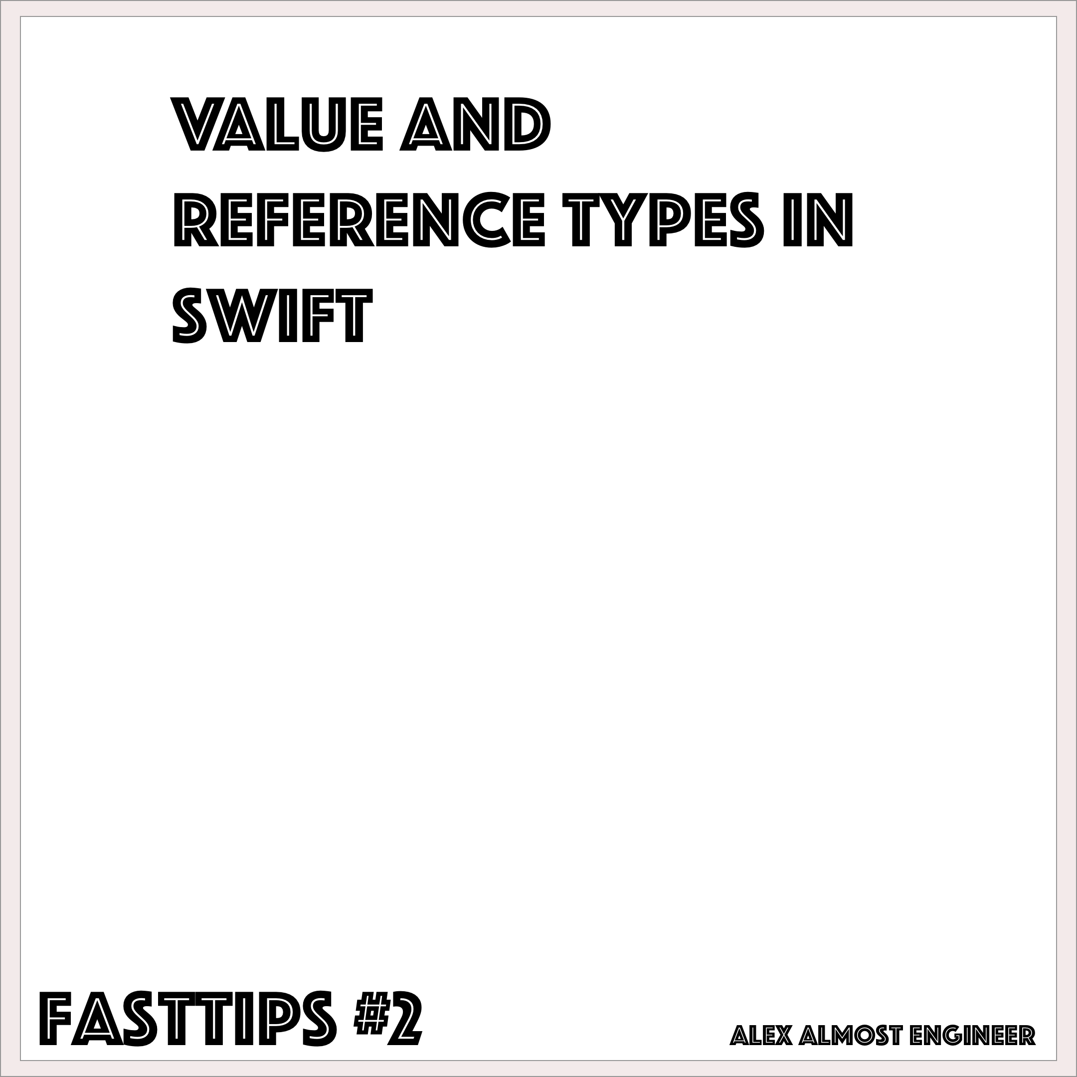 Reference and Value Types in Swift