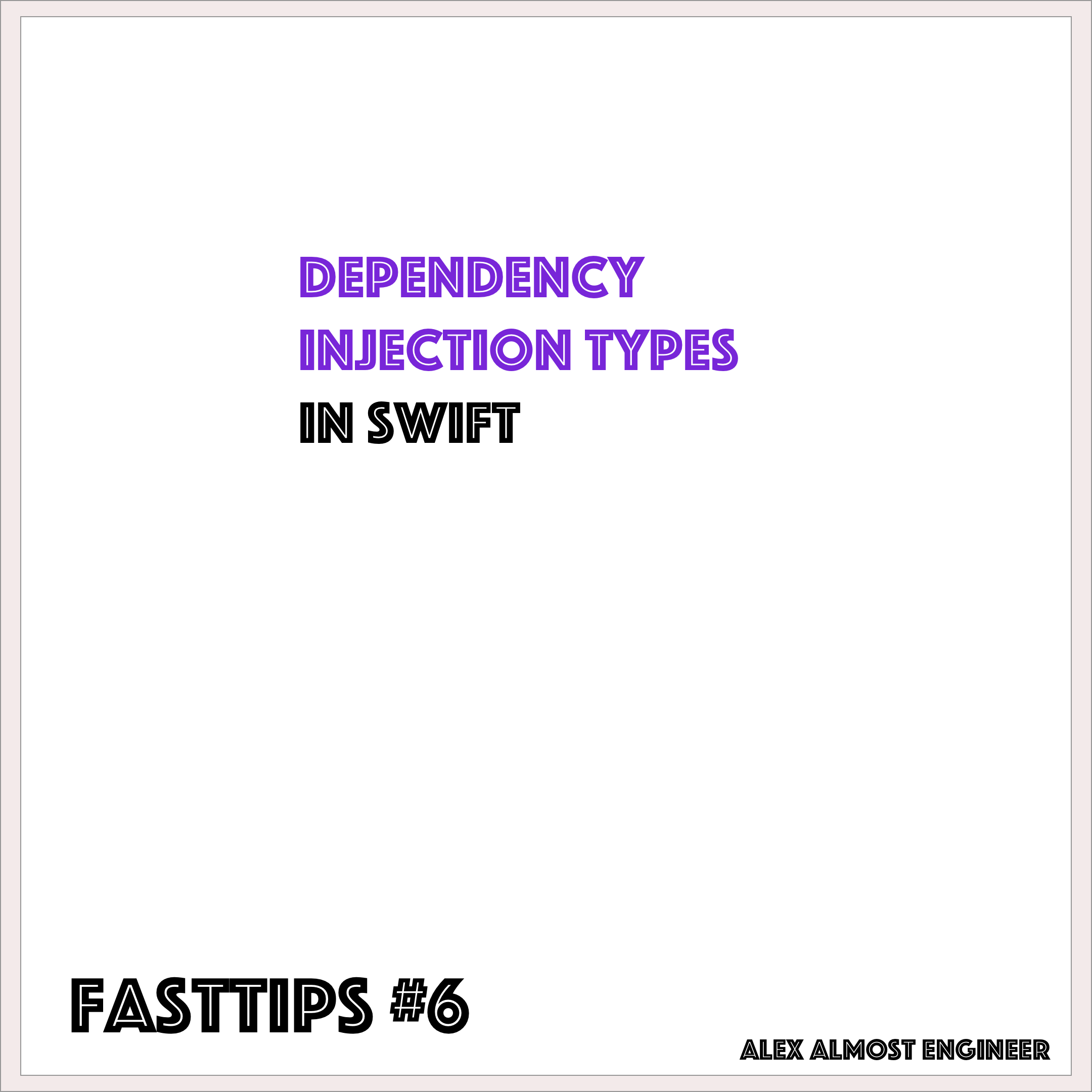 Dependency Injection types in Swift