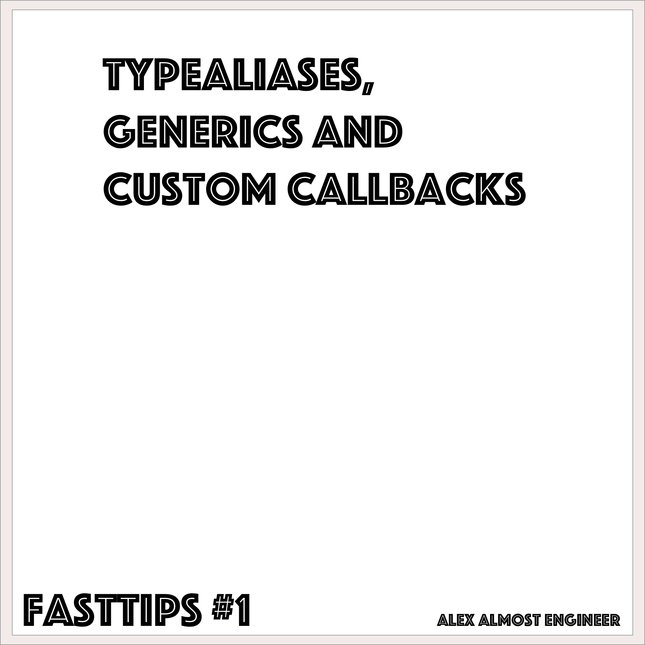 Typealias, Generics, and Custom Callbacks