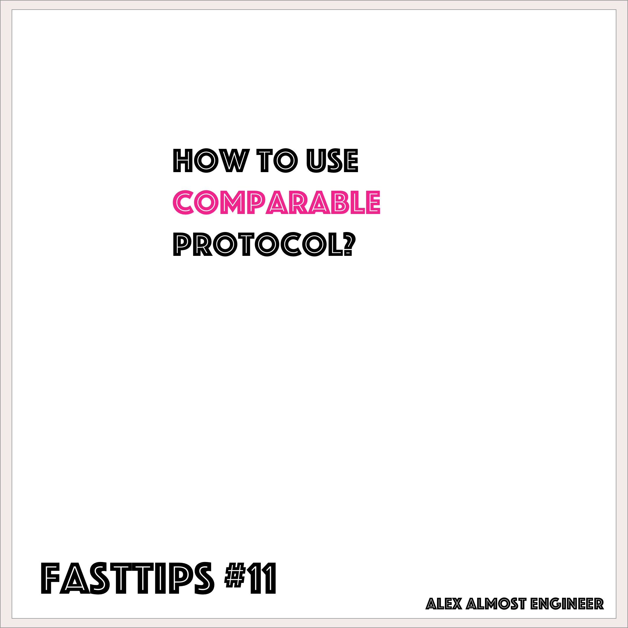 How to use Comparable protocol
